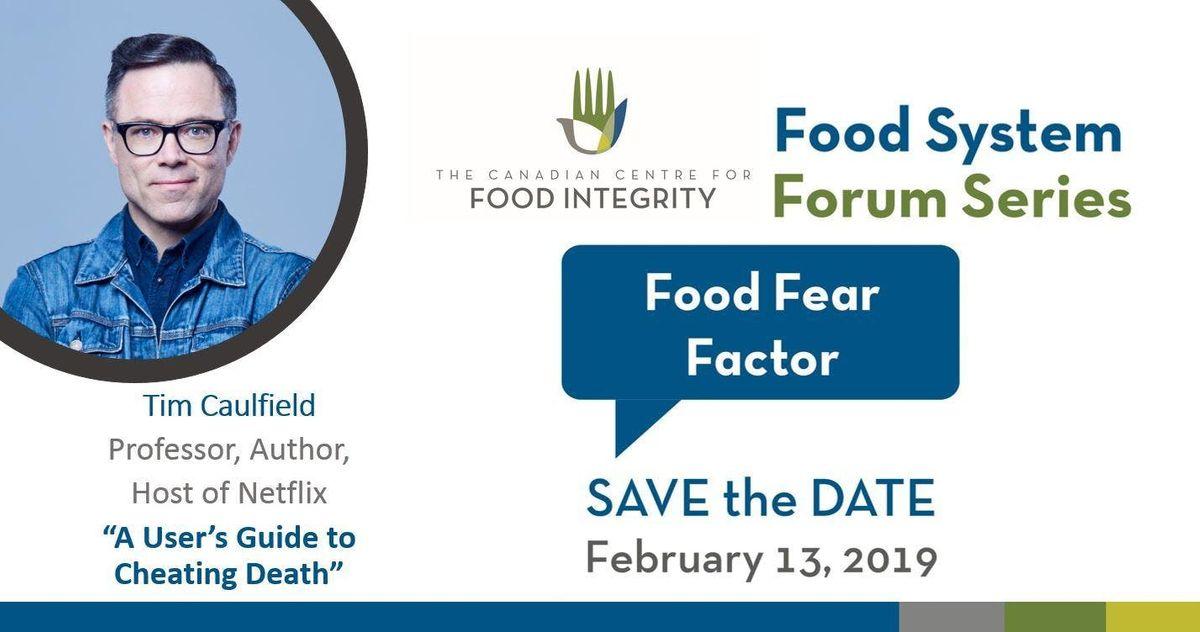 Food System Forum Series Food Fear Factor