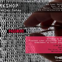 Entrepreneur Cafe Event- Workshop on Cyber Security