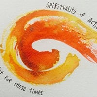 Spirituality of Activism A Retreat For These Times