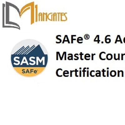 SAFe 4.6 Advanced Scrum Master with SASM Certification Training in Sydney on 25th - 26th Jun 2019