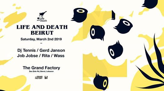 Life and Death Beirut w DJ Tennis Gerd Janson and Job Jobse