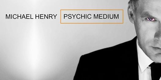 MICHAEL HENRY Psychic Medium - Derry  Londonderry