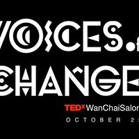 TEDxWanChaiSalon Voices of Change