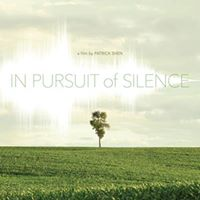 In Pursuit of Silence Film Showing