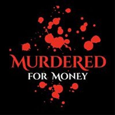 MurderedforMoney