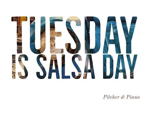 Salsa Tuesday at Pitcher & Piano