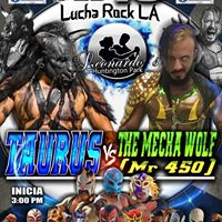 LuchaRock featuring Taurus vs The Mecha Wolf