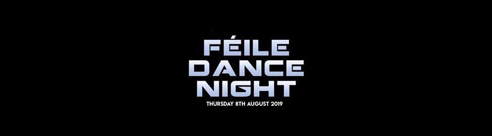 Feile - Dance Night 2019