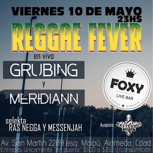 Reggae Fever / Grubing Roots & Meridiann / Foxy Live Bar at