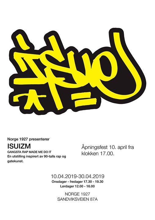 Isuizm - En utstilling inspirert av 90-talls rap og gatekunst