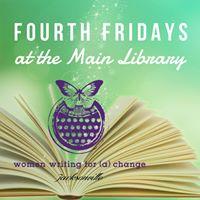 Fourth Fridays at the Main Library