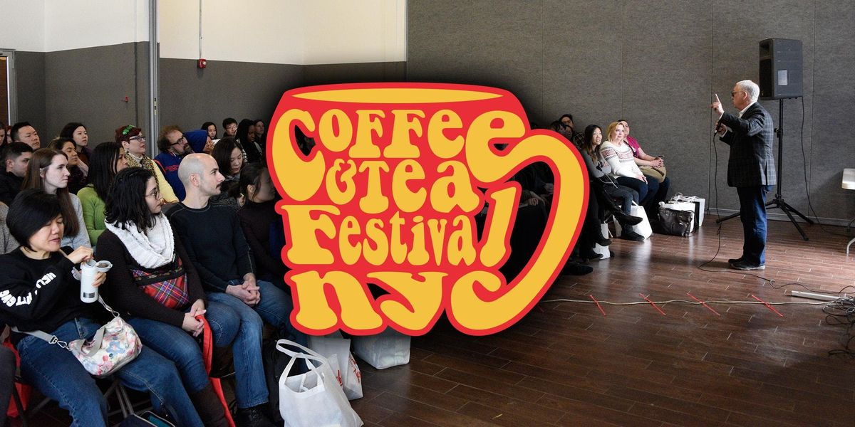 Coffee & Tea Festival NYC Seminar Registration