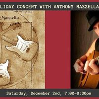 Kokopelli Holiday Concert With Anthony Mazzella And Friends