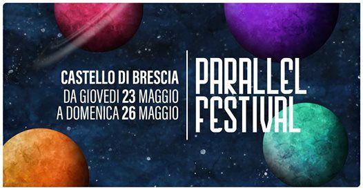 Parallel Festival 2019  Castello di Brescia