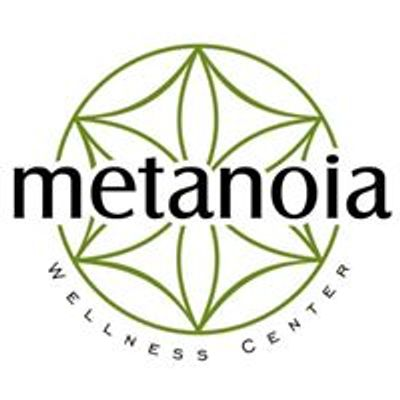 Metanoia Wellness Center