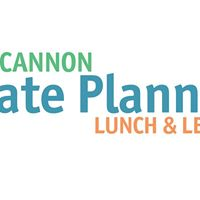 Cannon Estate Planning Lunch &amp Learn