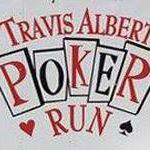 Travis Albert Memorial Scholarship Poker Run and Cookout