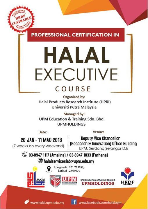 Halal Executive Course At Bangunan Tncpi At White House Upm Serdang