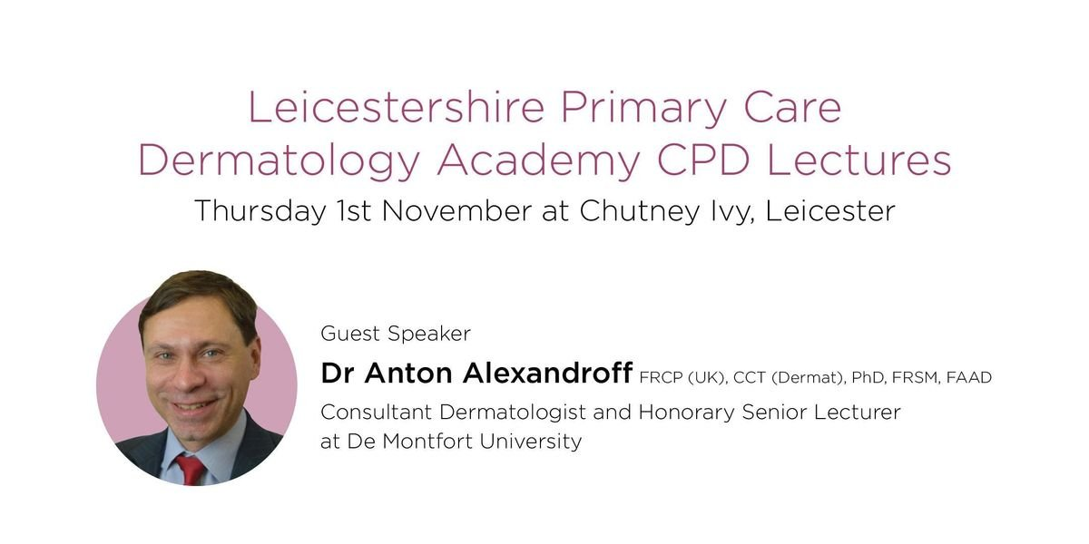 Leicestershire Primary Care Dermatology Academy - Eczema