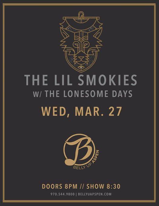 The Lil Smokies w The Lonesome Days