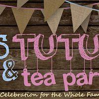 Ties Tutus &amp Tea Party - Mothers Day Celebration