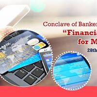 Bankers Conclave -Financial Opportunities for MSME Sector