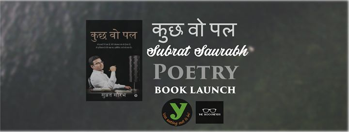 Book LaunchKuch Woh Pal by Subrat Saurabh