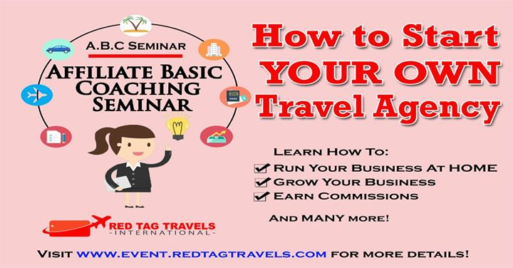 ABC Seminar How To Start Your Own Home Based Travel Agency At