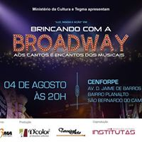 Brincando com a Broadway I So Bernardo do Campo