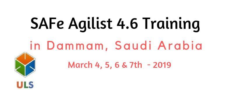 SAFe Agilist 4.6 Certification Training Course in Dammam Saudi Arabia