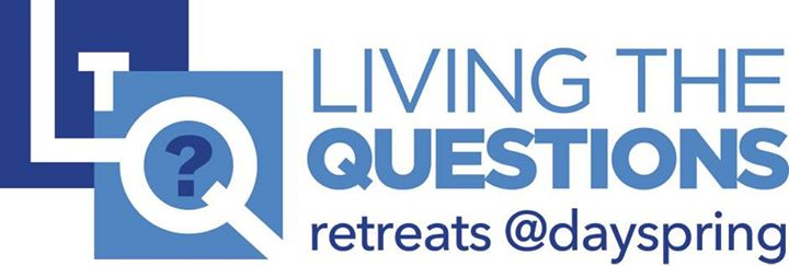 Living the Questions Retreat