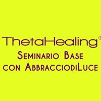 Roma - ThetaHealing Livello Base con AbbracciodiLuce
