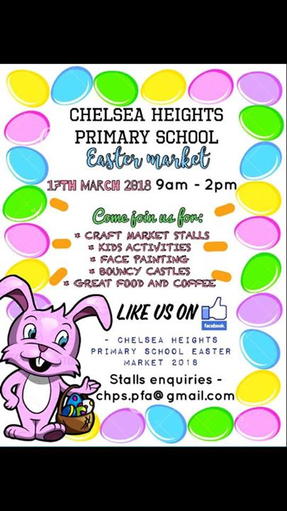 CHPS Easter Market at Chelsea Heights Primary School , Kingston City