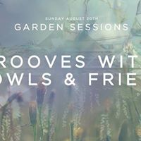 Constellations Garden Sessions Grooves With Growls &amp Friends