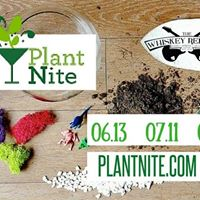 Plant Nite at The Whiskey Republic