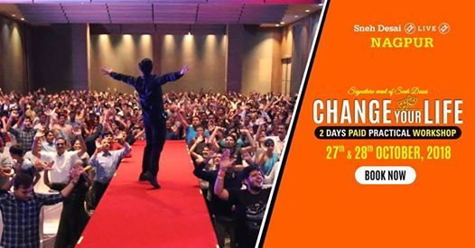 Change Your Life Paid Practical Workshop - Nagpur