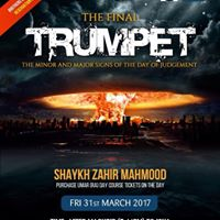 The Final Hour Day of Judgment - Shaykh Zahir Mahmood (Leeds)