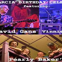 Jerrys B-Day David Gans &amp Pearly Bakers Best (w Vinnie Amico)