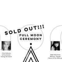 Full Moon Ceremony  May 9th