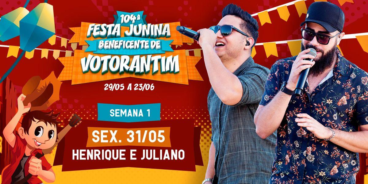 HENRIQUE E JULIANO 3105 - 104 Festa Junina de Votorantim