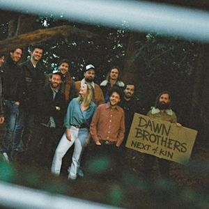 Next of Kin Dawn Brothers DeWolff Tim Knol &amp Friends