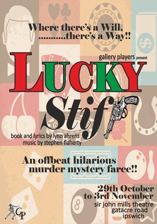 Lucky Stiff - a musical, M**der mystery, farce! at Sir John