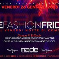 Friday 26th January 2018 at Made Club