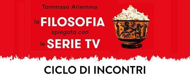 La Filosofia spiegata attraverso le Serie TV - Tommaso Ariemma