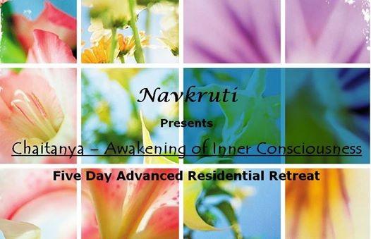 Chaitanya - Awakening of Consciousness-5 day Residential Retreat