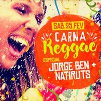 Sbado Go Trip Especial Jorge Ben  Natiruts - Carna Reggae - s