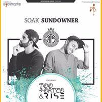 Soak Sundowners feat Too Sorted &amp Rise
