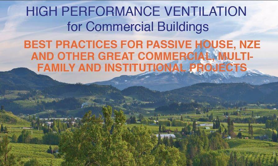 Ventilation for High Performance Buildings Workshop