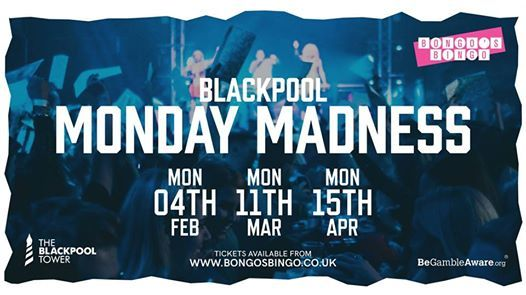 Bongos Bingo Blackpool presents Monday Madness
