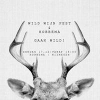 Wild Wijn Fest &amp Hobbema gaan WILD